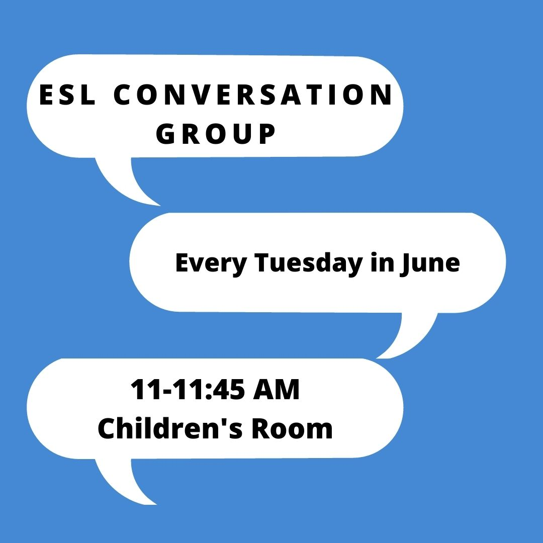 English as a Second Language (ESL) Conversation Group