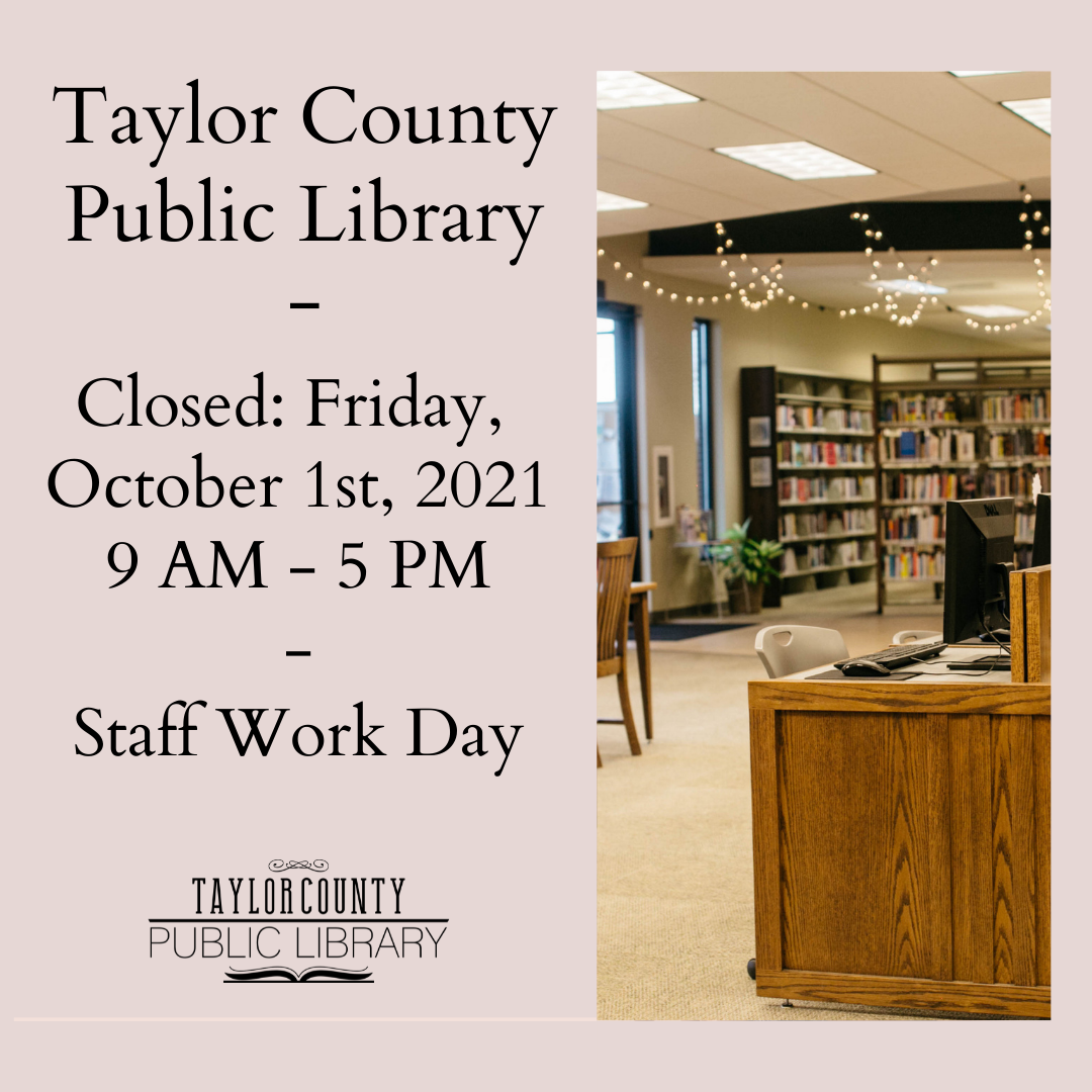 Taylor County Public Library Closed - Staff Work Day