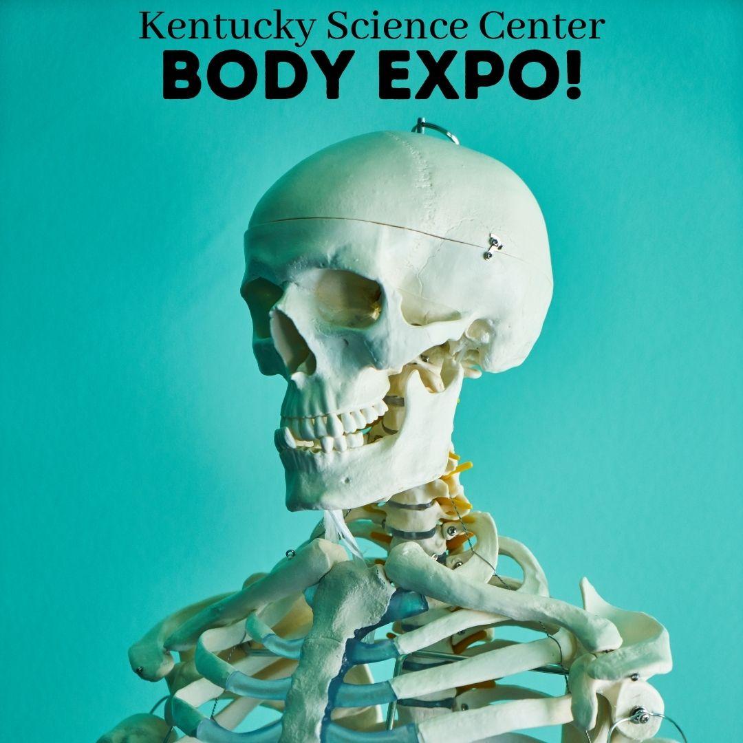 Kentucky Science Center Body Expo