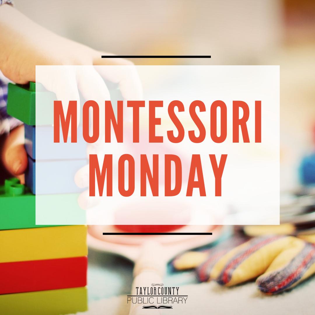 Montessori Monday