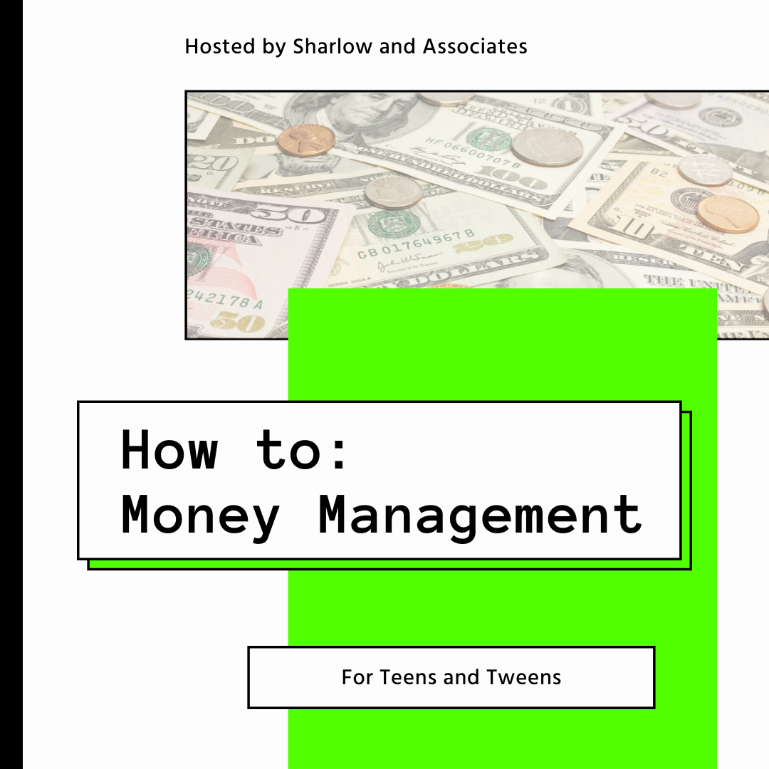 How to: Money Management for Teens and Tweens