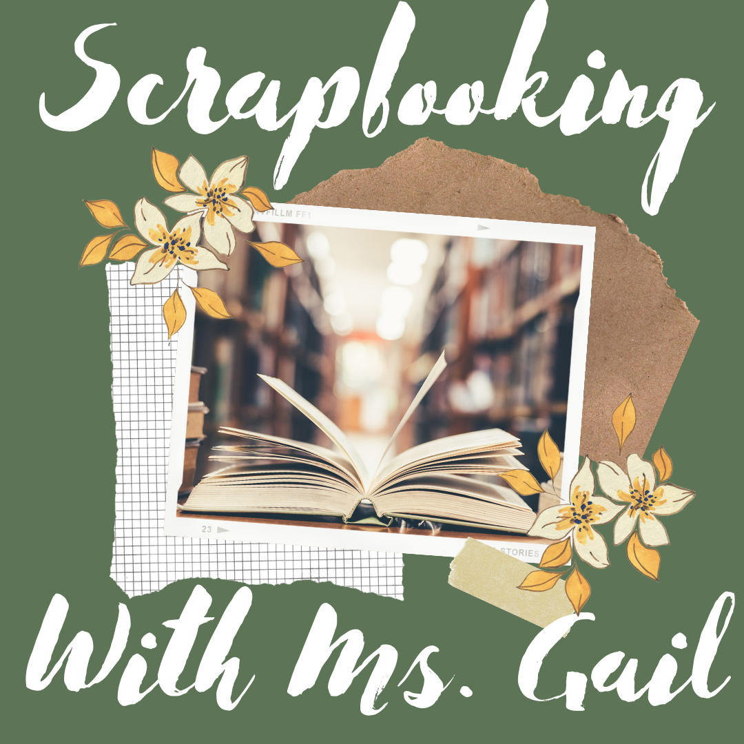 Scrapbooking with Gail
