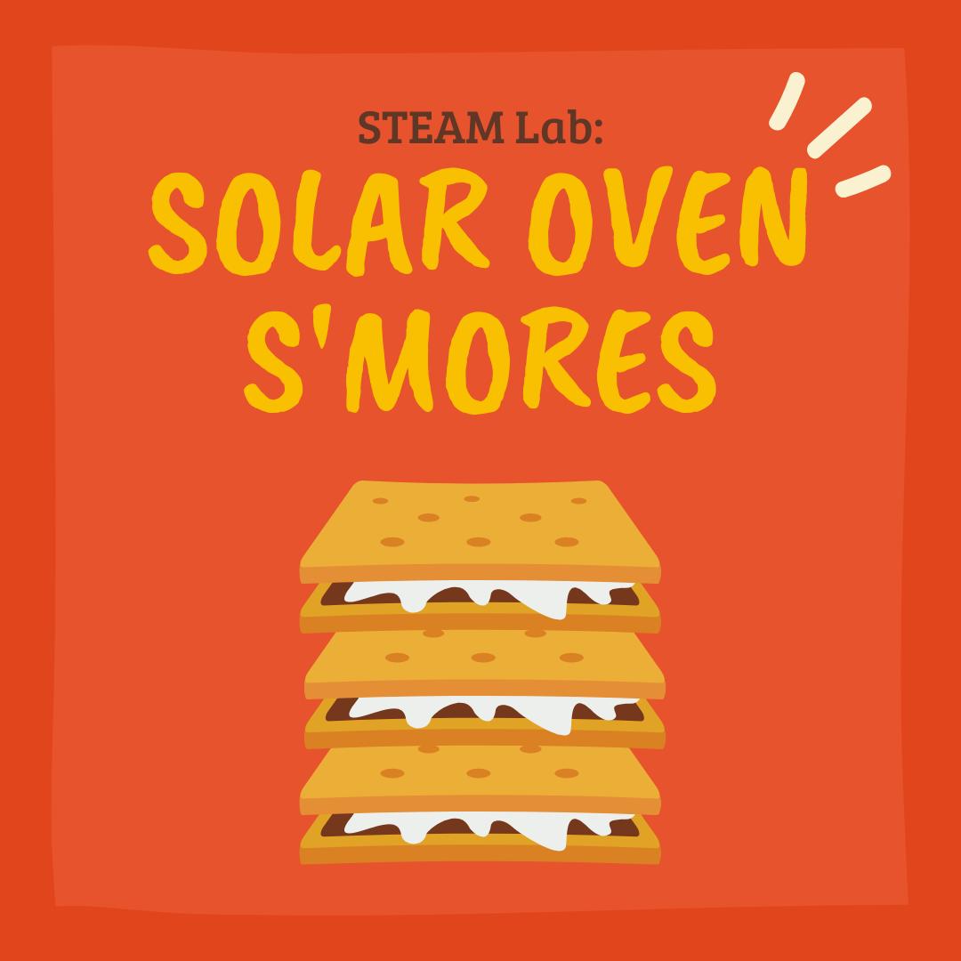 STEAM Lab: Solar Oven S