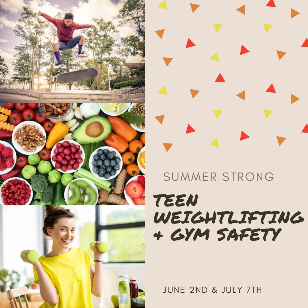 Summer Strong: Teen Weightlifting & Gym Safety