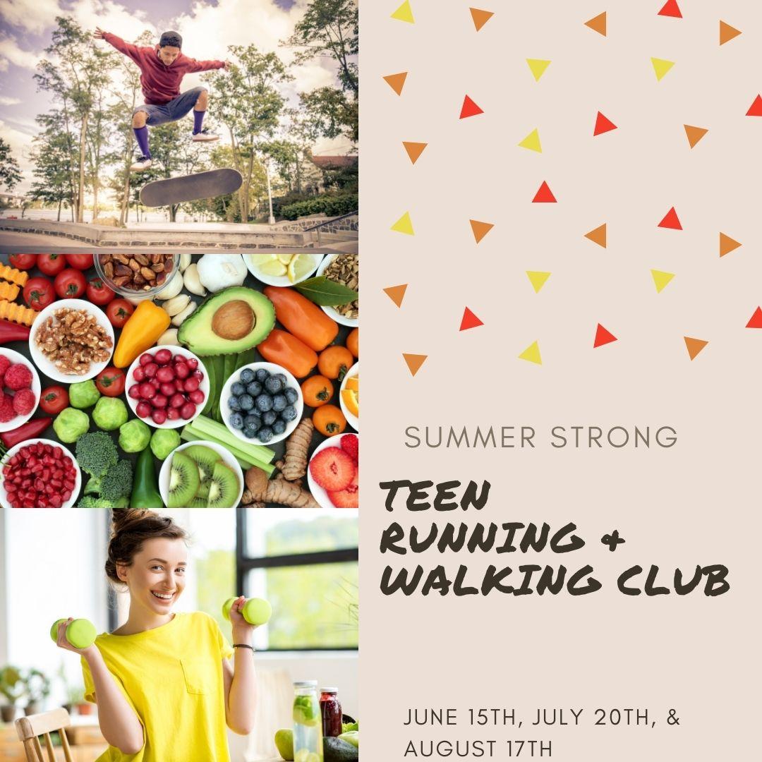 Summer Strong: Teen Running/Walking Club