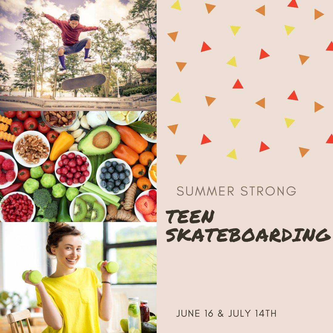 Summer Strong: Teen Skateboarding