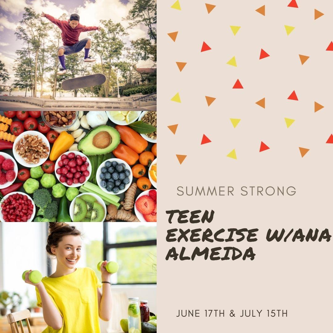 Summer Strong: Teen Exercise with Ana Almeida
