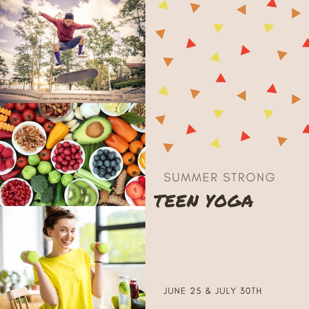 Summer Strong: Teen Yoga